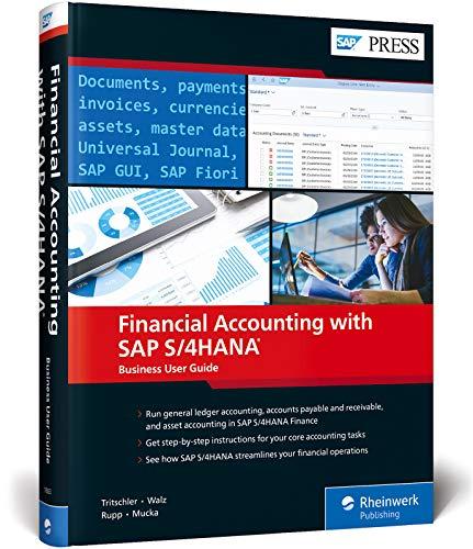 Financial Accounting (FI) with SAP S/4HANA: Business User Guide (SAP PRESS)