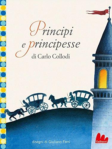 Principi e principesse (Italian Edition)