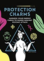 Protection Charms: Harness your energy force to guard against psychic attack
