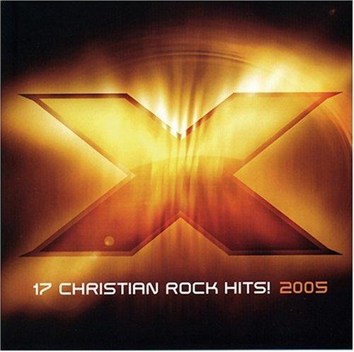 X 2005: 17 Christian Rock Hits
