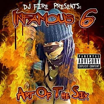 Art of the Six (DJ Fire Presents Infamous 6)