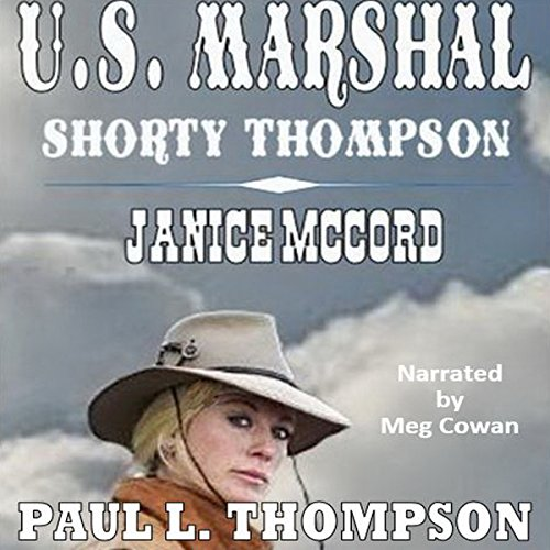 US Marshal - Shorty Thompson: Janice McCord cover art