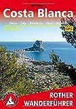 Costa Blanca, Denia – Calpe – Benidorm – Alcoy – Alicante – Orihuela. 50 Touren. Rother.