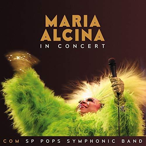 Maria Alcina feat. Orquestra SP Pops Symphonic Band