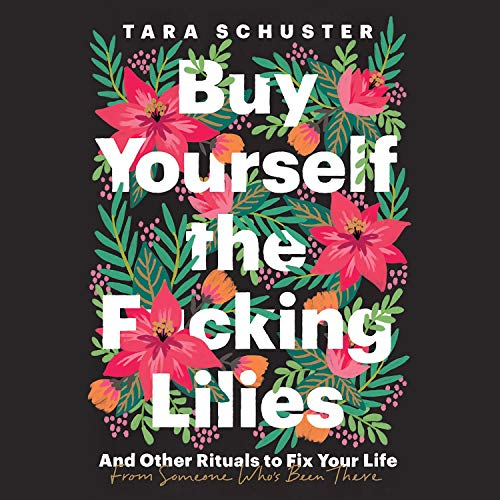Buy Yourself the F*cking Lilies cover art