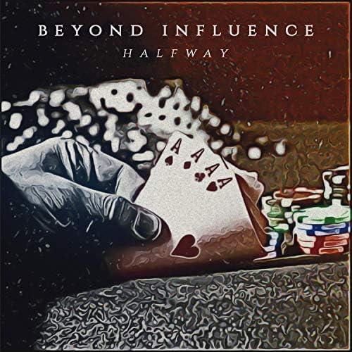 Beyond Influence