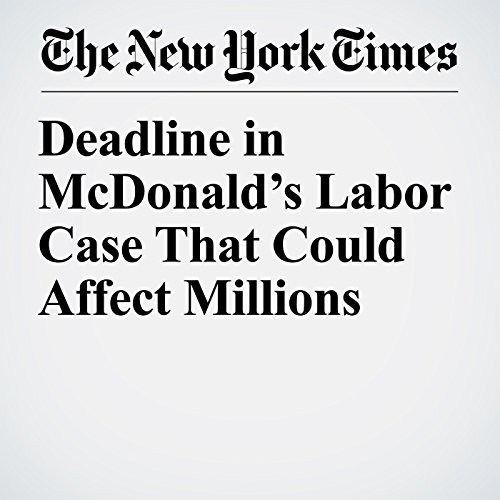 Deadline in McDonald's Labor Case That Could Affect Millions copertina