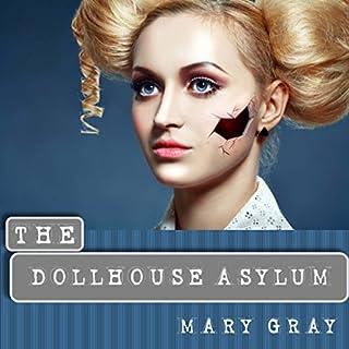 The Dollhouse Asylum audiobook cover art