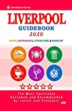Liverpool Guidebook 2020: Shops, Restaurants, Entertainment and Nightlife in Liverpool, England (City Guidebook 2020)