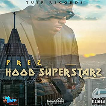 Hood Superstarz