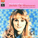 Songtexte von Jackie DeShannon - What The World Needs Now Is . . . Jackie De Shannon,The Definitive Collection