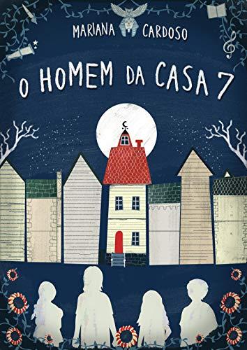 O Homem da Casa 7 por [Mariana Cardoso, Graziela Reis]