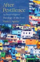 After Pestilence: An Interreligious Theology of the Poor