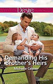 Demanding His Brother's Heirs (Billionaires and Babies Book 61) by [MICHELLE CELMER]