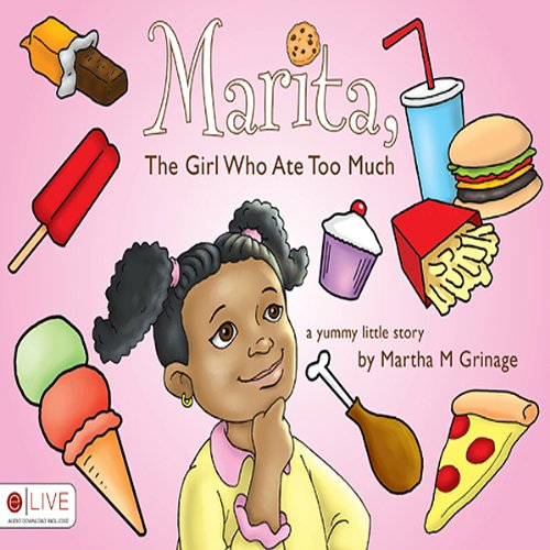 Marita, The Girl Who Ate Too Much  Audiolibri