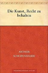 Die Kunst, Recht zu behalten (German Edition) eBook Kindle