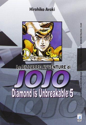 Diamond is unbreakable. Le bizzarre avventure di Jojo (Vol. 5)