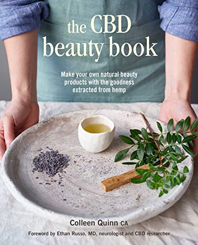 Compare Textbook Prices for The CBD Beauty Book: Make your own natural beauty products with the goodness extracted from hemp  ISBN 9781800650206 by Quinn, Colleen