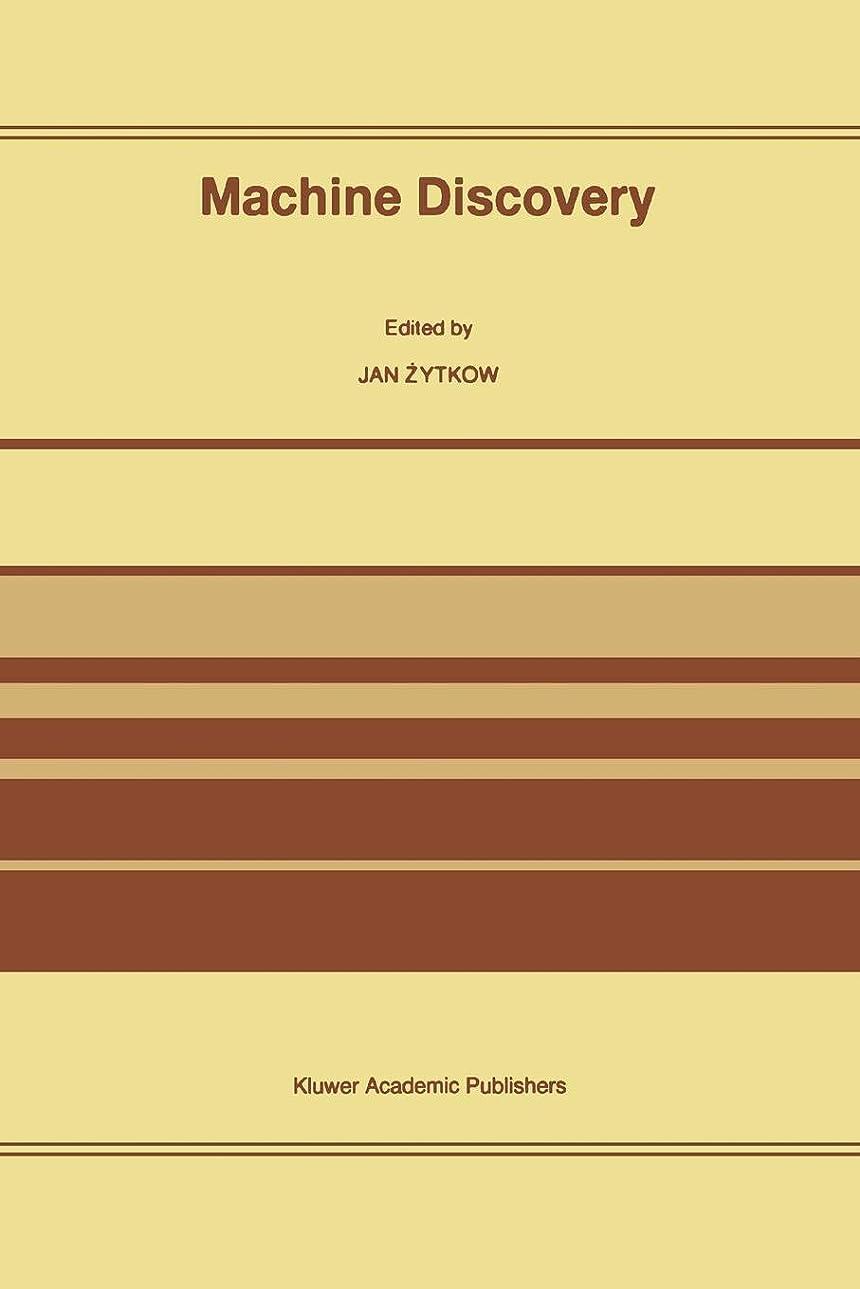 ランクハント干ばつMachine Discovery: Reprinted From Foundations Of Science Volume 1, No. 2, 1995/96