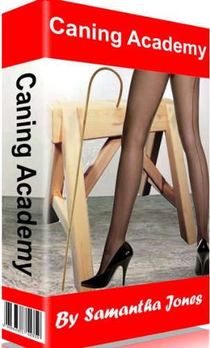 Caning Academy: Spanking caning and the slipper from the boss (English Edition)
