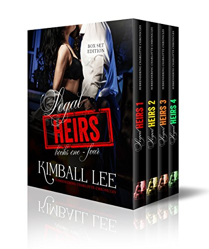 Legal Heirs - Box Set Edition (Surrendering Charlotte Chronicles Box Set Book 2) (English Edition)