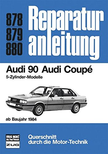 Audi 90 / Audi Coupe (ab 84) (Reparaturanleitungen)