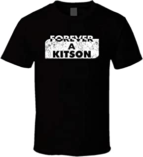 Forever a Kitson Last Name Family Reunion Group T Shirt