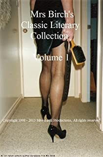 Mrs Birch's Classic Literary Collection Volume 1