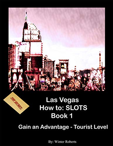 Las Vegas How To: Slot Machines Book 1 (English Edition)