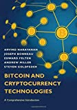 Bitcoin and Cryptocurrency Technologies: A Comprehensive Introduction - Arvind Narayanan