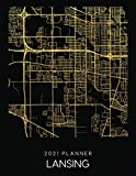 2021 Planner Lansing: Weekly - Dated With To Do Notes And Inspirational Quotes - Lansing - Illinois (City Map Calendar Diary Book 2021)