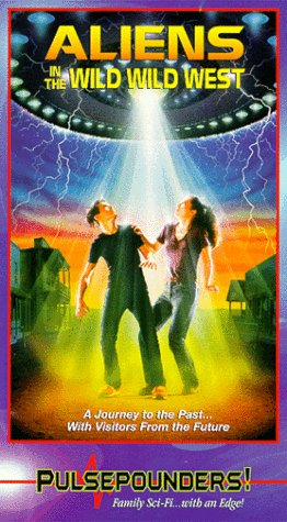 Aliens in the Wild West [VHS]
