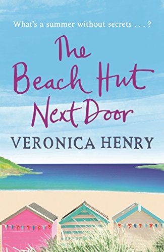 The Beach Hut Next Door: Curl up with this uplifting and feel-good romance (English Edition)