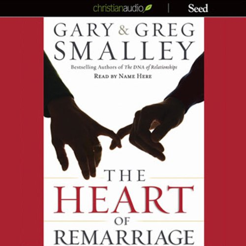 The Heart of Remarriage audiobook cover art