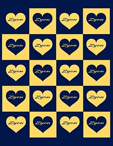 ZYON: Beautiful Zyon Present - Perfect Personalized Zyon Gift (Zyon Notebook / Zyon Journal)