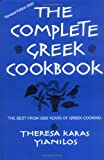 The Complete Greek Cookbook : The Best From 3000 Years Of Greek Cooking