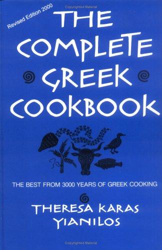 commercial Complete Greek Cookbook: The Best of 3,000 Years of Greek Cuisine the complete greek cookbook greek