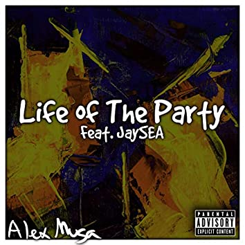 Life of the Party (feat. Jaysea)