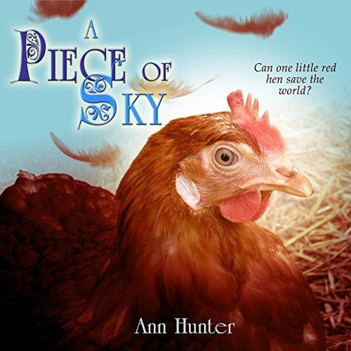 A Piece of Sky: A Fractured Retelling of Chicken Little audiobook cover art