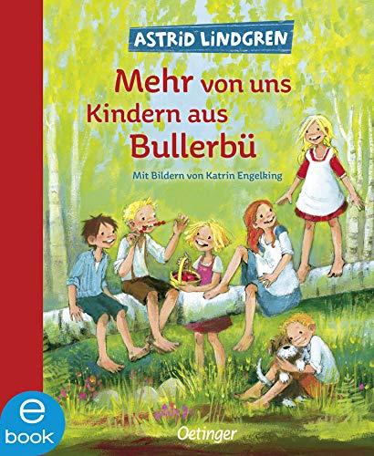 Mehr von uns Kindern aus Bullerbü (Wir Kinder aus Bullerbü 2)