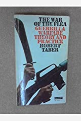 The War of the Flea : Guerrilla Warfare Theory and Practice Paperback