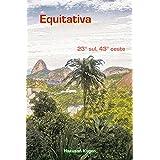 Equitativa: 23° sul, 43° oeste (Portuguese Edition)