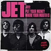 Put Your Money Where Your Mouth Is  [7 inch Analog]