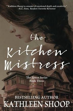 The Kitchen Mistress: Volume 3