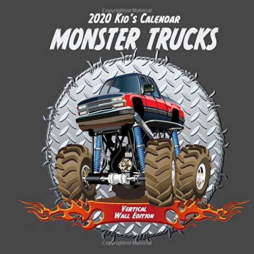 2020 Kid's Calendar: Monster Trucks Vertical Wall Edition: (Children's Calendars)