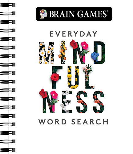 Compare Textbook Prices for Brain Games - Everyday Mindfulness Word Search White Edition ISBN 9781640306752 by Publications International Ltd.,Brain Games