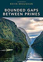 Bounded Gaps Between Primes: The Epic Breakthroughs of the Early Twenty-First Century