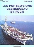 Les Porte-Avions Clemenceau Et Foch