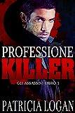 Professione Killer (Assassins Vol. 1)...