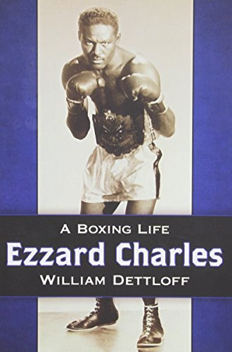 Ezzard Charles: A Boxing Life